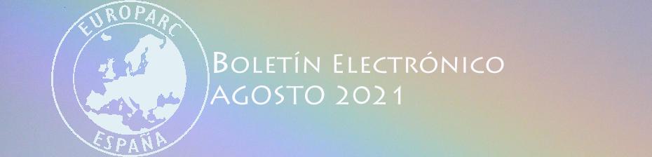 Boletín electrónico EUROPARC-España agosto 2021